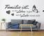 X4568-Wandtattoo-Spruch-Familie-ist-wo-das-Leben-Liebe-Sticker-Wandaufkleber Indexbild 2