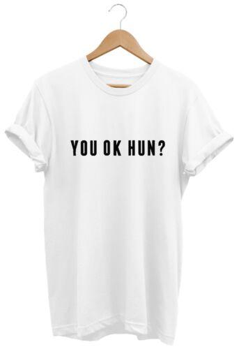 You OK Hun T SHIRT UNISEX MENS WOMENS FUNNY HIPSTER TUMBLR SWAG FASHION BIRTHDAY