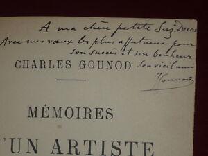 CHARLES-GOUNOD-MEMOIRES-D-039-UN-ARTISTE-Rare-EO-1896-Envoi-signe-Musique