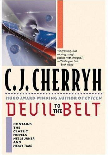 Devil to the Belt by C. J. Cherryh (2000, Paperback, Reprint, 1st Printing)