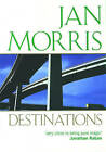 Destinations: Essays from  Rolling Stone by Jan Morris (Paperback, 1983)