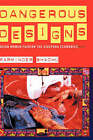 Dangerous Designs: Asian Women Fashion the Diaspora Economies by Parminder Bhachu (Hardback, 2003)