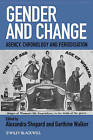 Gender and Change: Agency, Chronology and Periodisation by John Wiley and Sons Ltd (Paperback, 2009)
