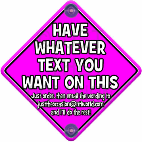 NEW  DIY Pink  Personalised Baby on Board Car Window Sign  Add Your Own Words!