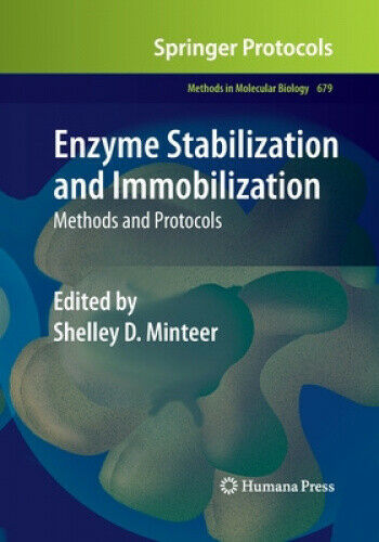 Enzyme Stabilization and Immobilization: Methods and Protocols (Methods in