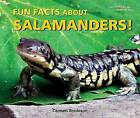 Fun Facts about Salamanders! by Carmen Bredeson (Hardback, 2007)