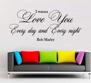 Bob Marley I Wanna Love You Lyrics Wall Art Quote Vinyl Decal ...