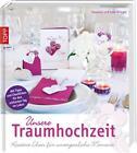 Unsere Traumhochzeit von Julia Krieger und Susanne Krieger (2015, Gebundene Ausgabe)