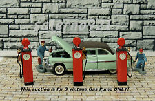 LOT#1 THREE VINTAGE(NO NAME) GAS PUMPS (O) SCALE 50's STYLE DIORAMA ACCESSORIES