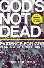 God's Not Dead: Evidence for God in an Age of Uncertainty von Rice Broocks (2015, Taschenbuch)