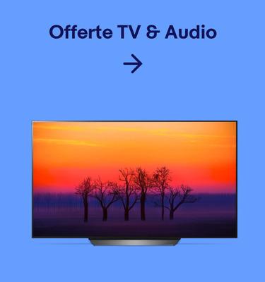 Offerte TV & Audio
