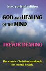 God and Healing of the Mind by Trevor Dearing (Paperback, 2006)