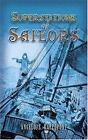 Dover Maritime: Superstitions of Sailors by Angelo S. Rappoport (2007, Paperback)