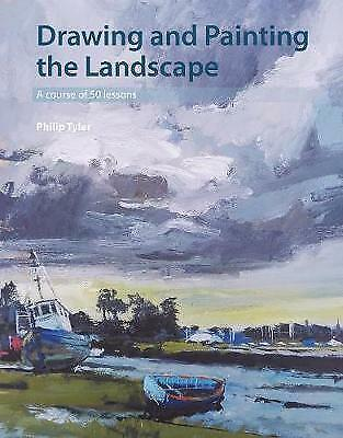 Drawing and Painting the Landscape. A course of 50 lessons by Tyler, Philip (Pap