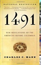 1491 : New Revelations of the Americas Before Columbus by Charles C. Mann (2006, Paperback)