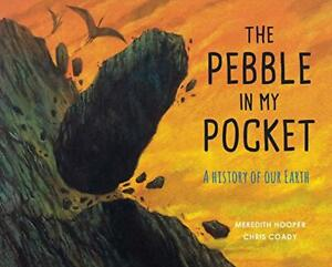 The-Pebble-in-my-Pocket-A-History-of-Our-Earth-by-Hooper-Meredith-NEW-Book-F