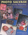 Photo Salvage with Adobe Photoshop: Techniques for Saving Damaged Prints, Slides, Negatives and by Jack Drafahl, Sue Drafahl (Paperback, 2003)