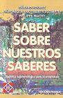 Saber Sobre Nuestros Saberes by Gerard Fourez (Paperback, 1998)