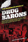The Mammoth Book of Drug Barons by Paul Copperwaite (Paperback, 2010)