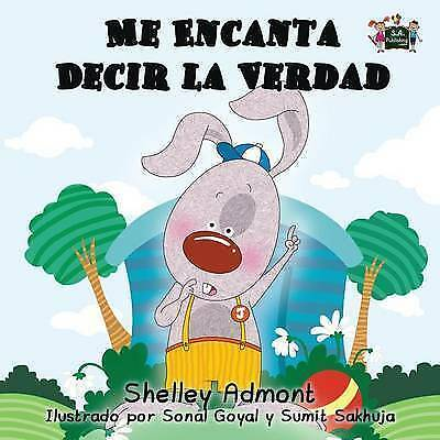 Me Encanta Decir La Verdad by Shelley Admont, S a Publishing (Paperback /...