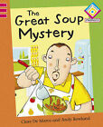 The Great Soup Mystery by Clare De Marco (Paperback, 2010)
