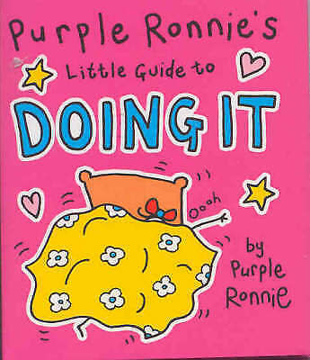 Very Good, Purple Ronnie's Little Guide to Doing It, Andreae, Giles, Book