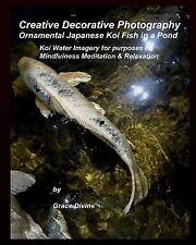 Creative Decorative Photography Ornamental Japanese Koi Fish in a Pond : Koi...