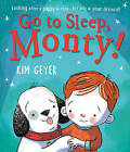 Go to Sleep, Monty! by Kim Geyer (Paperback, 2016)