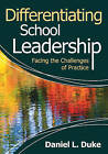 Differentiating School Leadership: Facing the Challenges of Practice by SAGE Publications Inc (Paperback, 2010)