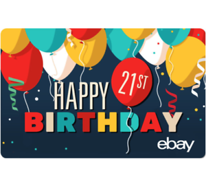Image Is Loading EBay Digital Gift Card 21st Birthday 25 50