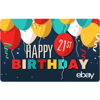 eBay eGift Card - Happy 21st Birthday $25 $50 $100 or $200 - Email Delivery