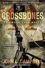 Crossbones by John L. Campbell (Paperback, 2015)