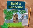 Build a Birdhouse by Mirella S Miller (Hardback, 2016)