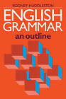 English Grammar: An Outline by Rodney D. Huddleston (Paperback, 1988)