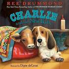Charlie and the New Baby by Ree Drummond (Hardback, 2015)