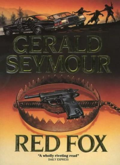 Red Fox By  Gerald Seymour. 9780006168140