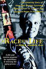 A Race for Life: A Diet and Exercise Program for Superfitness and Reversing the Aging Process by Ruth Heidrich (Paperback / softback, 2005)