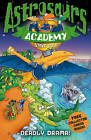 Astrosaurs Academy 5: Deadly Drama! by Steve Cole (Paperback, 2009)