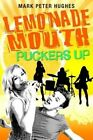 Lemonade Mouth Puckers Up by Mark Peter Hughes (Paperback / softback, 2013)