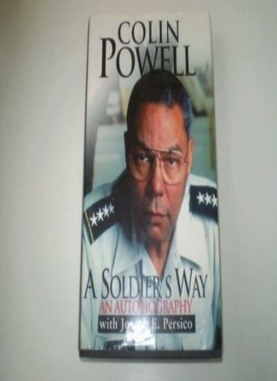 A Soldier's Way: An Autobiography By Colin Powell, Joseph E. Pe .9780091791995