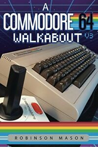 A-Commodore-64-Walkabout