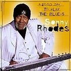 Sonny Rhodes - Good Day to Sing & Play the Blues (2001)
