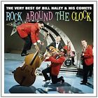 Rock Around The Clock Very Best of (uk) 5060255182819 by Bill & His Comets Haley