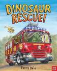 Dinosaur Rescue! by Penny Dale (Hardback, 2013)