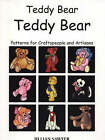Teddy Bear, Teddy Bear: Patterns for Craftspeople and Artisans by Jillian Sawyer (Paperback, 2002)