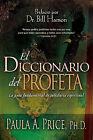 El Diccionario del Profeta: La Guia Definitiva de Sabiduria Espiritual by Paula A Price (Paperback / softback, 2011)