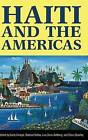 Haiti and the Americas by University Press of Mississippi (Hardback, 2013)