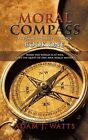 Moral Compass (the Samuel Beasley Trilogy): Book One by Adam J. Watts (Paperback, 2014)