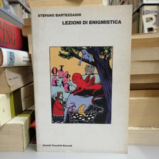 LEZIONI DI ENIGMISTICA, Stefano Bartezzaghi, Einaudi 2001