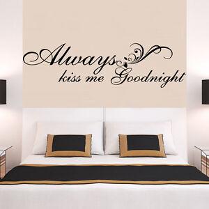 Details Sur Toujours Kiss Me Goodnight Amour Citation Wall Stickers Chambre Amovible Stickers Diy Afficher Le Titre D Origine